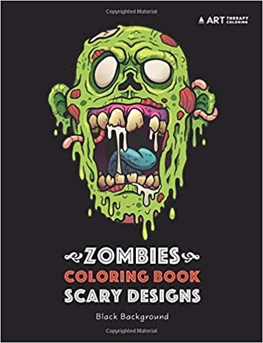 Amazon Com Zombies Coloring Book Scary Designs Black Background