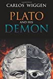 Plato and His Demon, Carlos Wiggen, 1470129752