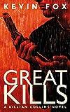 Great Kills: A Killian Collins Novel (The Killian Collins Detective Series Book 1)