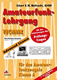 Amateurfunk-Lehrgang Technik: Für das Amateurfunkzeugnis Klasse A. Mit den Erläuterungen aller Prüfungsfragen