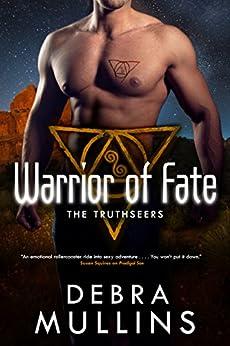 Warrior of Fate: The Truthseers by [Mullins, Debra]