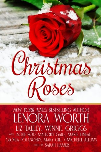 Christmas Roses by Touch Not the Cat Books