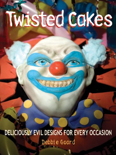 Twisted Cakes: Deliciously Evil Designs for Every -