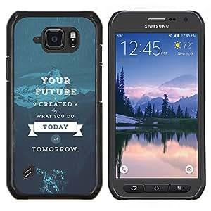 """Be-Star Único Patrón Plástico Duro Fundas Cover Cubre Hard Case Cover Para Samsung Galaxy S6 active / SM-G890 (NOT S6) ( Su futuro - Sabiduría Vida"""" )"""