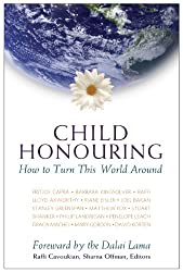 Child Honouring: How to Turn This World Around