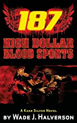 187 High Dollar Blood Sports