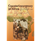 Counterinsurgency in Africa: The Portugese Way of War 1961-74 (Helion Studies in Military History Book 12)