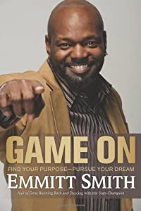 Game On: Find Your Purpose--Pursue Your Dream