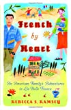 French by Heart, Rebecca S. Ramsey, 076792522X