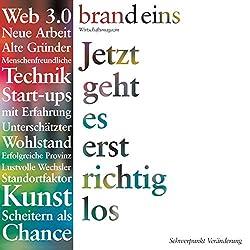 Generation Gründer (brand eins: Veränderung)