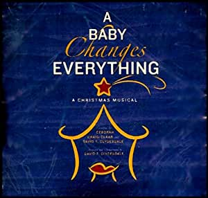 Baby Changes Everything, A: Celeste Clydesdale: Amazon.ca ...