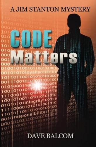 Download Code Matters: The 7th Jim Stanton Mystery (Jim Stanton Mysteries) (Volume 7) ebook