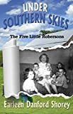 Under Southern Skies: The Five Little Robersons