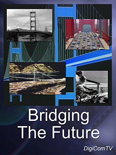 Bridging The Future