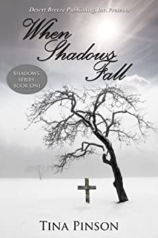 When Shadows Fall by [Pinson, Tina]