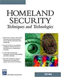 Homeland Security Techniques & Technologies (Charles River Media Networking/Security)