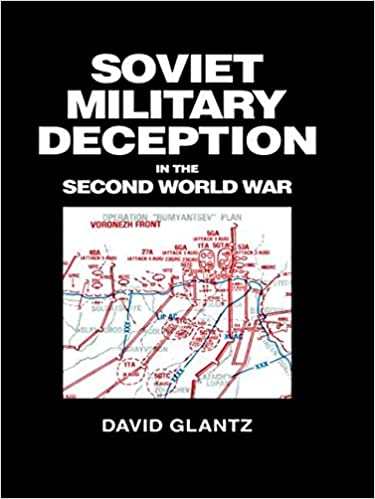 Amazon soviet military deception in the second world war soviet military deception in the second world war soviet russian military theory and practice 1st edition fandeluxe Image collections