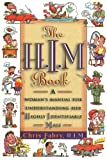 The H. I. M. Book, Christopher H. Fabry, 1578560071