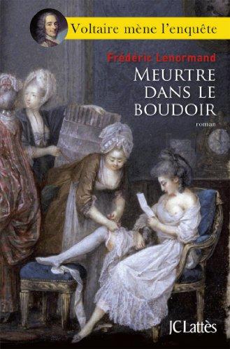 Meurtre Dans Le Boudoir Romans Historiques French Edition
