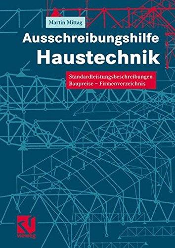 Ausschreibungshilfe Haustechnik Gebundenes Buch – 29. April 2002 Martin Mittag Vieweg+Teubner Verlag 3528025719 Bau- und Umwelttechnik