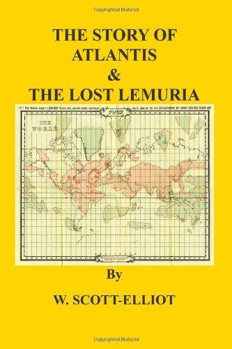 The Story Of Atlantis & Lost Lemuria by W Scott-Elliot (May 04,2014) (The Story Of Atlantis And The Lost Lemuria)