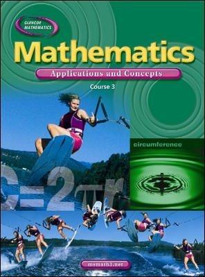 Glencoe Mathematics: Applications and Concepts, Course 3