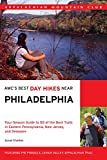AMC s Best Day Hikes Near Philadelphia: Four-season Guide to 50 of the Best Trails in Eastern Pennsylvania, New Jersey, and Delaware