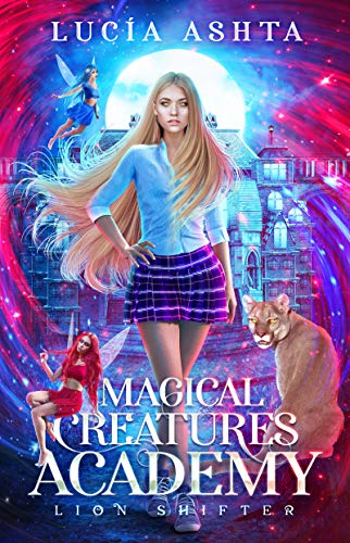 Magical Creatures Academy 2: Lion Shifter]()