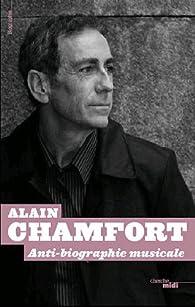 Antibiographie musicale par Alain Chamfort