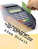 The Security Analysis , Hacking of Banking EMV Cards , ATM , CHIP, PIN & Attacks: EMV Cards , ATM , CHIP, PIN Attacks & Security