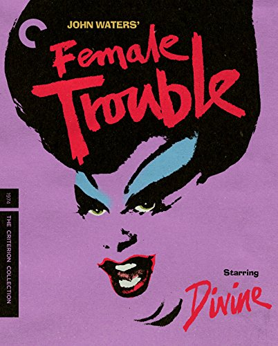 Female Trouble (The Criterion Collection) [Blu-ray]