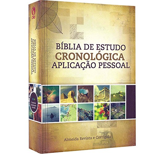 Bíblia de Estudo Cronológica. Aplicação Pessoal