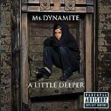 A Little Deeper [Explicit]
