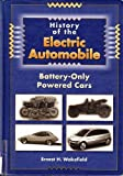 History of the Electric Automobile, Ernest H. Wakefield, 1560912995
