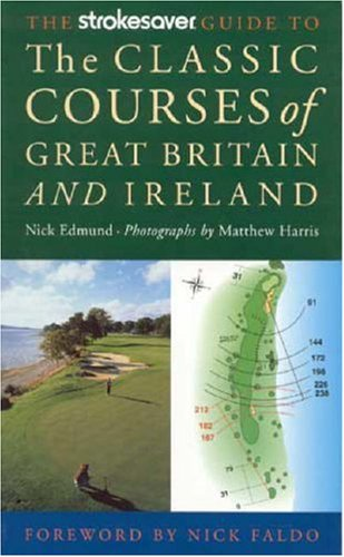 Strokesaver guide to the classic courses ebook