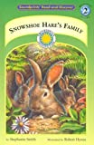 Snowshoe Hare's Family, Stephanie Smith, 1931465169