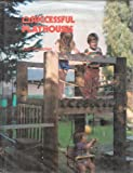 Successful Playhouses, John Boeschen, 0912336919