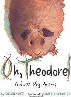Oh Theodore: Guinea Pig