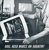 Doel Reed Makes an Aquatint, Doel Reed, 0890130124