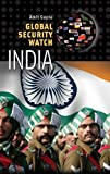 img - for Global Security Watch India (Praeger Security International) book / textbook / text book