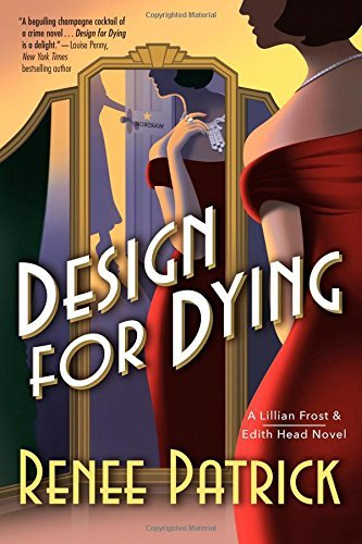 Image of Design for Dying: A Lillian Frost & Edith Head Novel