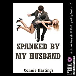 Spanked by My Husband: An Erotic Romance Short Story
