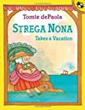 img - for Strega Nona Takes a Vacation book / textbook / text book