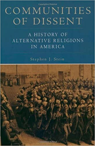 Communities of Dissent: A History of Alternative Religions in America (Religion in American Life) by Stein Stephen J. (2003-04-24)