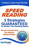 Speed Reading: 3 Strategies Guaranteed to Double Your Reading Speed (Instant Learning Series Book 1) Pdf