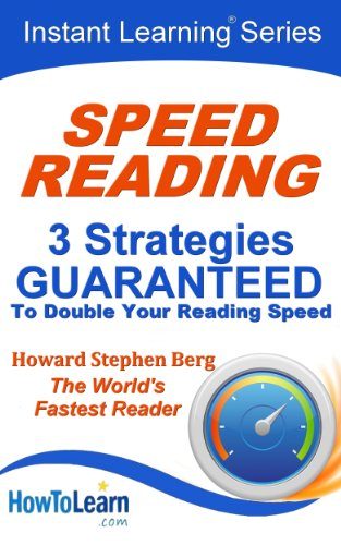 Speed Reading: 3 Strategies Guaranteed to Double Your Reading Speed (Instant Learning Series Book 1)