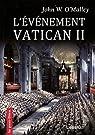 L'Evénement Vatican II par John W. O'Malley