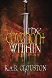 The Covenant Within, R. Clouston, 1469981378