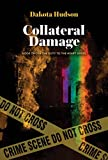 regal quest llc - Collateral Damage (Duty to the Heart Book 2)