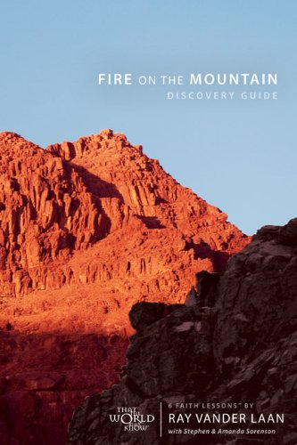 6 Faith Lessons - Fire on the Mountain Discovery Guide with DVD: Six Faith Lessons